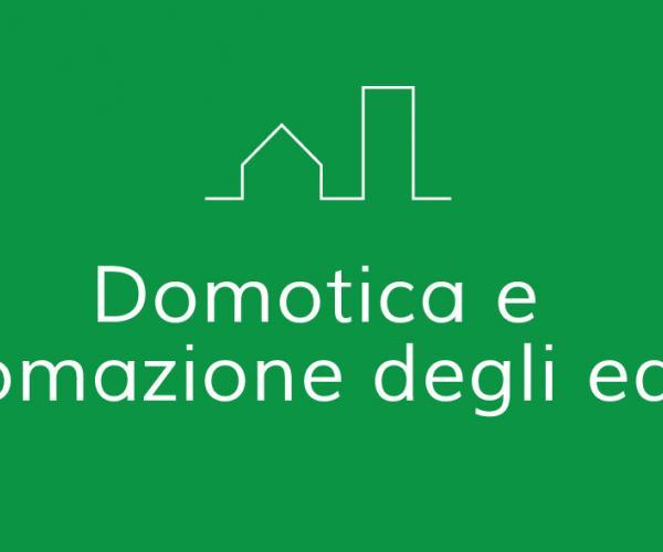 Domotica e automazione degli edifici